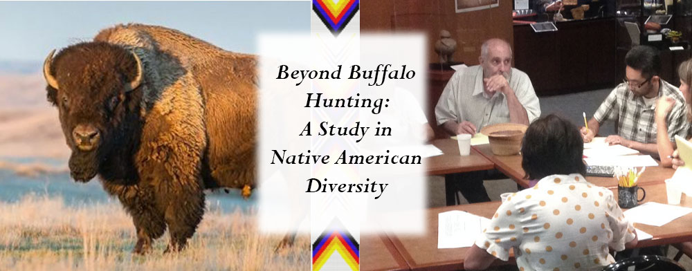 Beyond Buffalo Hunting - A Class in Native American Diversity