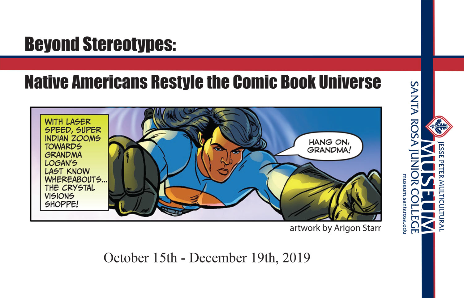 Beyond Stereotypes - Native Americans Restyle the Comic Book Universe